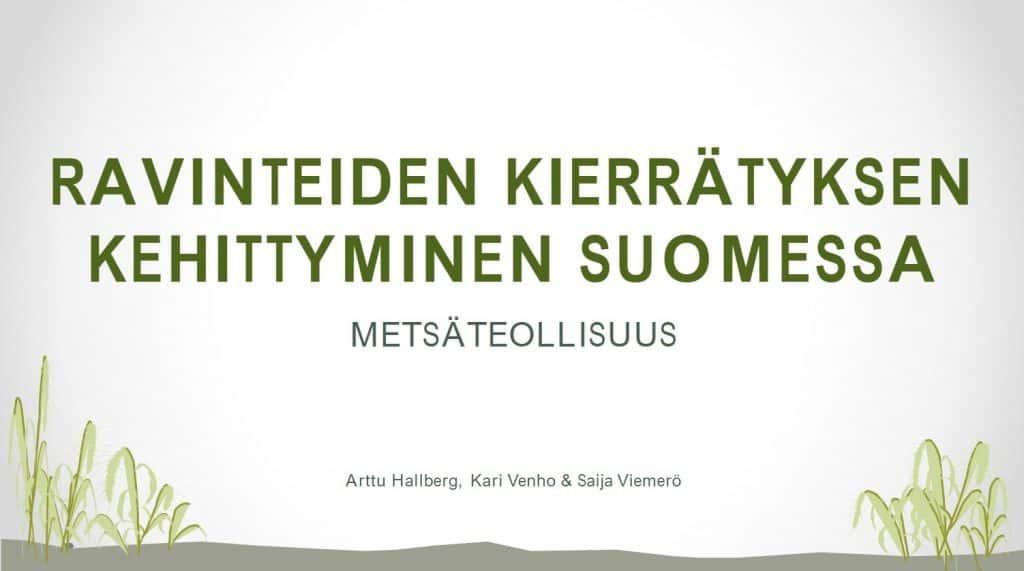 Kansikuva PDF-esitykselle Ravinteiden kierrätyksen kehittyminen Suomessa