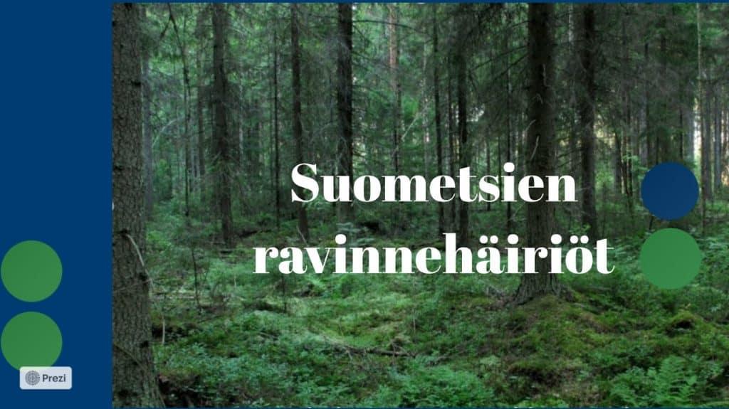 Kansikuva Prezi-esitykselle Suometsien ravinnehäiriöt